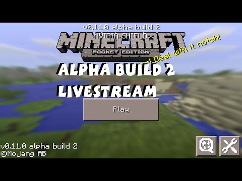 Minecraft Pocket Edition 0.11.0 Beta Livestream Beta Test Alpha Build 2