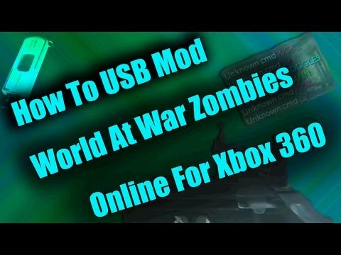 How to Mod World at War Zombies Online Usb Xbox 360