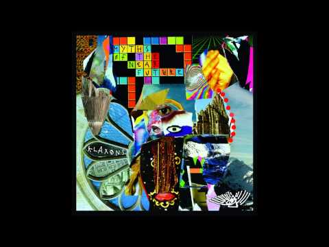 Klaxons - Two Recievers