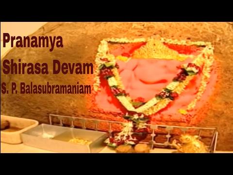 Pranamya Shirasa Devam | S. P. Balasubramaniam