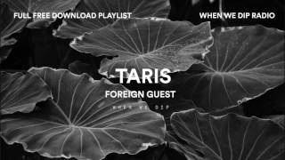 Free Download: Foreign Guest - Taris