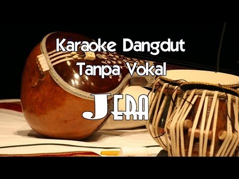 Karaoke Jera (Tanpa Vokal) dangdut