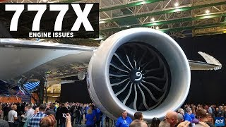 Boeing 777X Engines Problems
