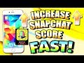 How To INCREASE SNAPCHAT SCORE FAST! *2017 NEW HACK* (Increase Snap Score FAST)