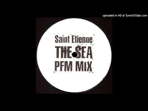 Saint Etienne - Down By The Sea