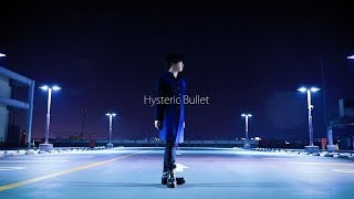 ?????Hysteric Bullet???????