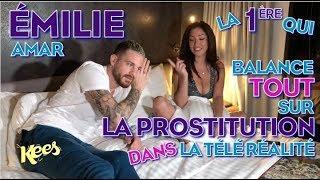 LITerview de Raphou #3 - Prostitution dans la télé-réalité : Emilie Amar balance tout ! | KEES
