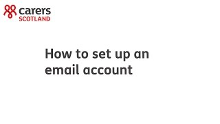 Carers Scotland: how to set up an email account