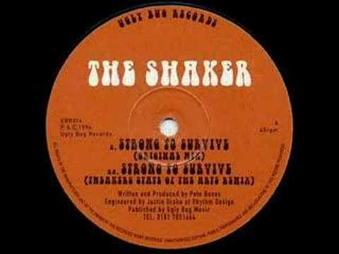 The Shaker - Strong to Survive