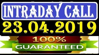 IntraDay Top 3 Jackpot Call 23.04.2019  || today stock || intraday || best stock for 2018