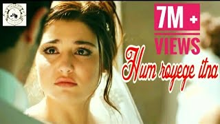 Hum Royenge Itna | Best sad song ever | Bollywood sad song | Ft: Hayat and Murat | Best Hindi Song |