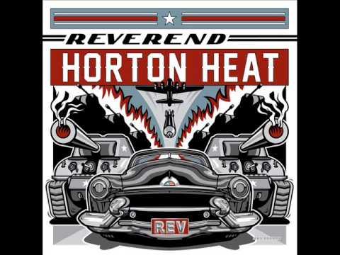 Reverend Horton Heat - Big D Boogie Woogie