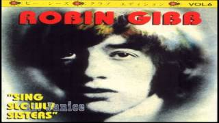 Watch Robin Gibb Sing Slowly Sisters video