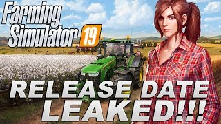 FARMING SIMULATOR 19 NEWS - RELEASE DATE LEAKED!!!