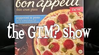 The GTM? Show - Bon Appetit Pepperoni & Pesto Pizza