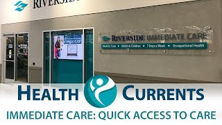 Immediate Care: Quick Access to Care