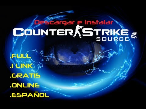 Counter-Strike SOURCE | Descargar e instalar | FULL | 2013 | ONLINE| 1LINK