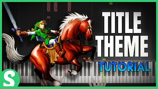 """How to Play """"TITLE THEME"""" from LoZ: Ocarina of Time 