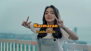 Kasmaran - Syahiba Saufa \\ story wa