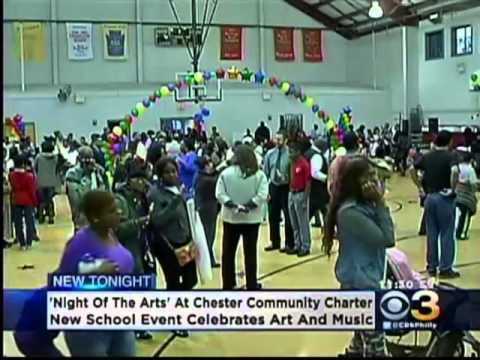 "Chester Community Charter School ""Night of the Arts"" - KYW/CBS 3"
