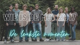 Wie Is De Mol 2017 - De Leukste Momenten