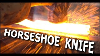 Forging a Knife from Horseshoes