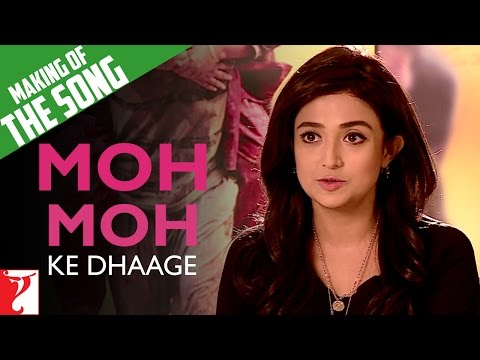 Making Of The Song - Moh Moh Ke Dhaage | Dum Laga Ke Haisha | Monali Thakur