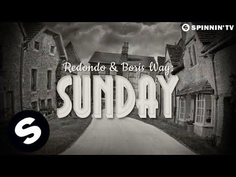 Redondo & Boris Way Sunday music videos 2016 house