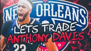 TRADING ANTHONY DAVIS! NEW ORLEANS PELICANS REBUILD! NBA 2K19
