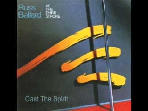 Russ Ballard - Cast The Spirit