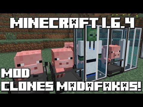 Minecraft 1.6.4 MOD LOS CLONES MADAFAKAS