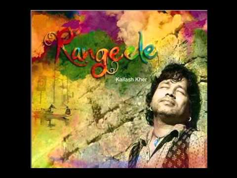 albeliya - From The Album rangeele By Kailash Kher video