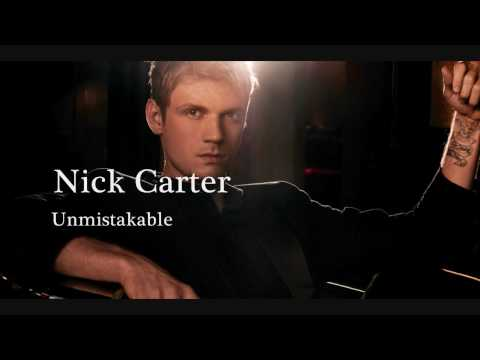 Nick Carter - Unmistakable (HQ)
