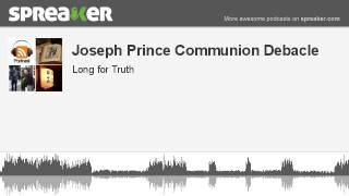 Joseph Prince Communion Debacle (part 2 of 4, made with Spreaker)