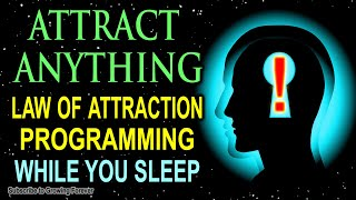 LAW OF ATTRACTION Affirmations while you SLEEP! Program Your Mind Power for WEALTH & ABUNDANCE!!