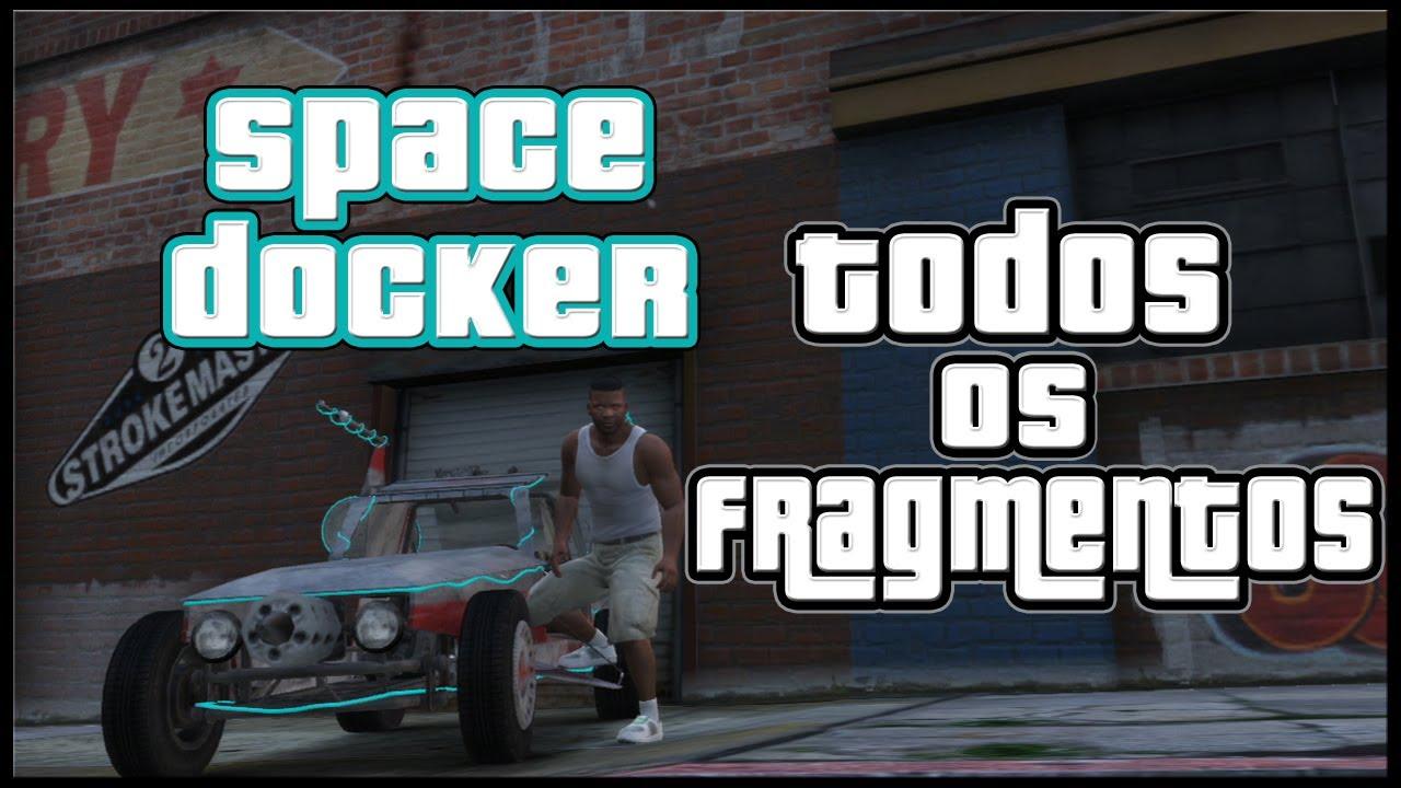 GTA V Carro Space Docker - Todos Os 50 Fragmentos da Nave ...