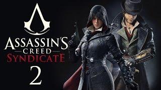 Assassin's Creed: Syndicate - Прохождение игры на русском [#2] PC