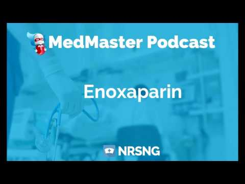 Enoxaparin Nursing Considerations. Side Effects. and Mechanism of Action Pharmacology for Nurses