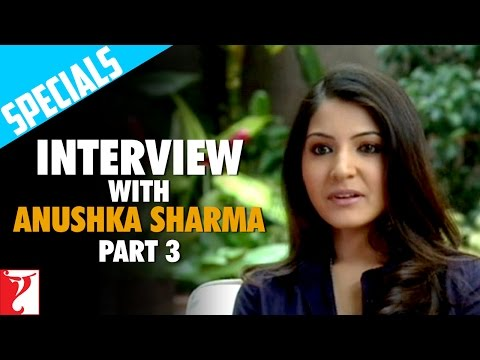 Interview With Anushka Sharma - Part 3 - Rab Ne Bana Di Jodi