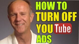 How To Turn Off Ads On Your YouTube Channel and Videos - Tutorial