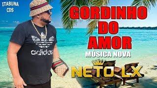 NETO LX 2018 - GORDINHO DO AMOR ( AS 12 ROMÂNTICAS )