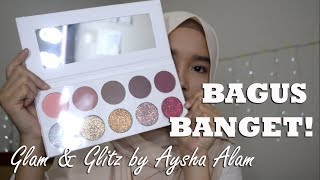 Glam & Glitz by Aysha Alam Review and Swatches | PRESSED GLITTER TERCUCMEY!