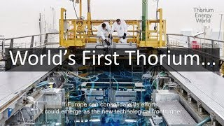 World's First Thorium Molten Salt Experiment in over 45 Years