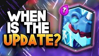 New Card Coming & Next Update ETA in Clash Royale