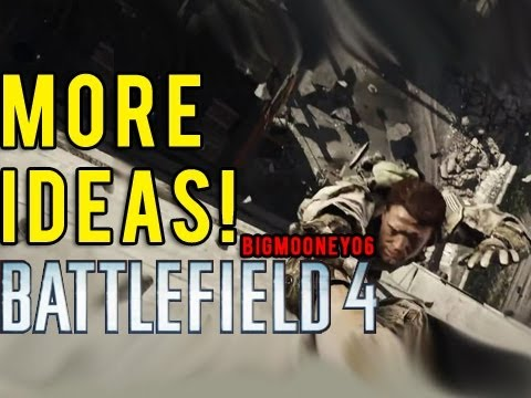 Some more ideas! : Battlefield 4 feature ideas part 2 (bf3 commentary)