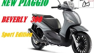 NEW PIAGGIO BEVERLY 300 S - New colours - sport edition