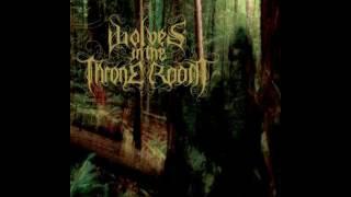 download lagu WOLVES IN THE THRONE ROOM - Malevolent Grain ( Audio) mp3