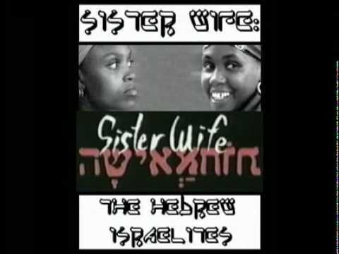 The Original Black SISTER WIFE & Hebrew Biblical Polygamy   A Must See NEW