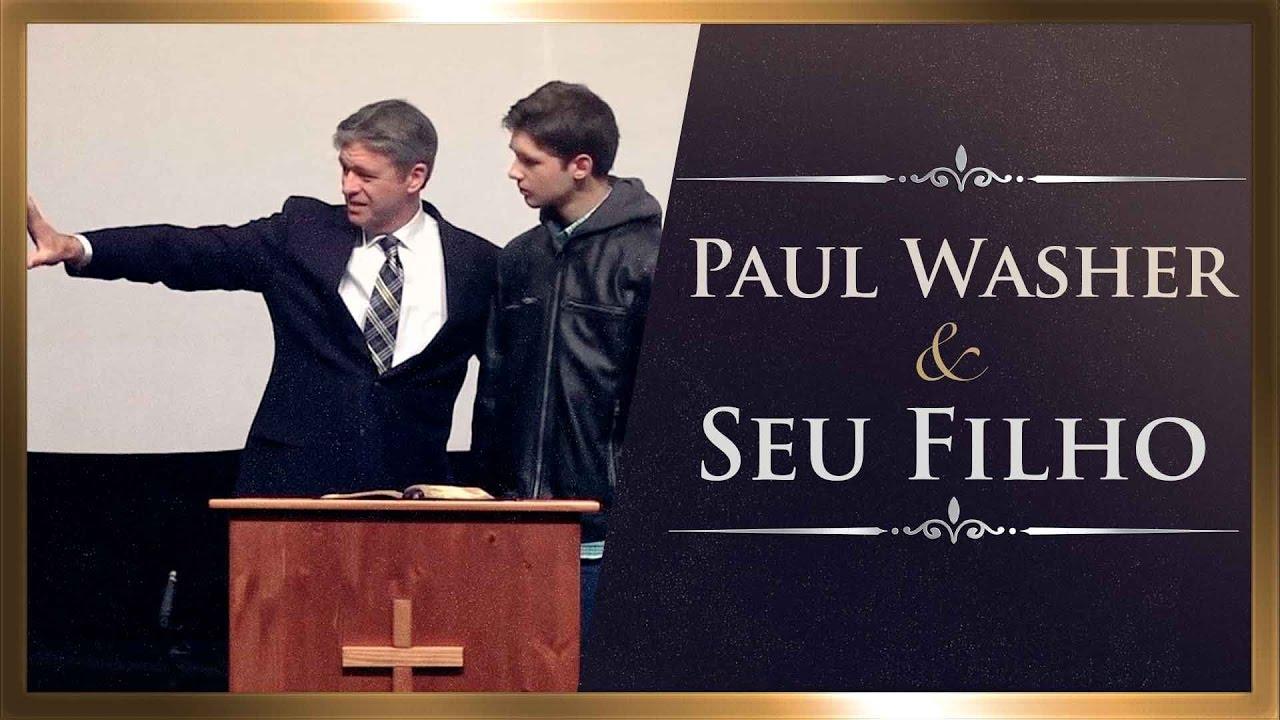 Paul Washer e Seu Filho