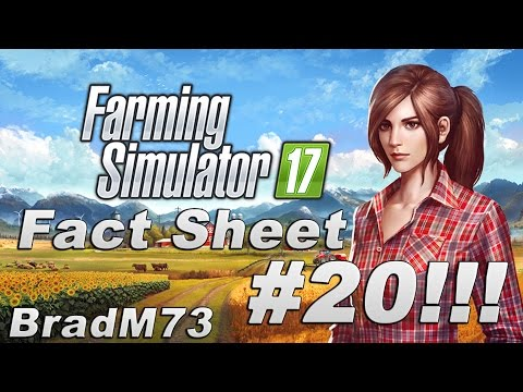 Farming Simulator 17 News - Fact Sheet #20 + MORE IN-GAME FOOTAGE!!